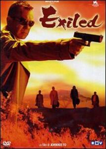 Exiled di Johnnie To - DVD