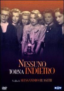 Nessuno torna indietro di Alessandro Blasetti - DVD
