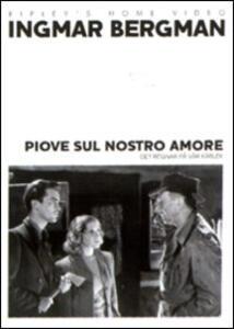 Piove sul nostro amore di Ingmar Bergman - DVD