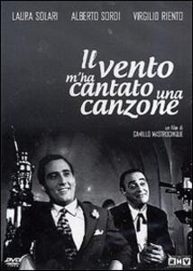 Il vento mi ha cantato una canzone di Camillo Mastrocinque - DVD
