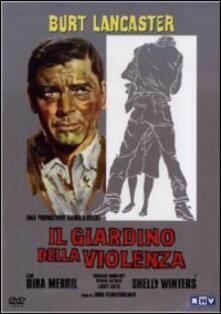 Il giardino della violenza di John Frankenheimer - DVD