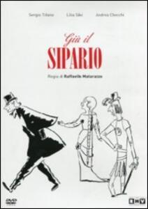Giù il sipario di Raffaello Matarazzo - DVD