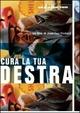 Cover Dvd DVD Cura la tua destra...