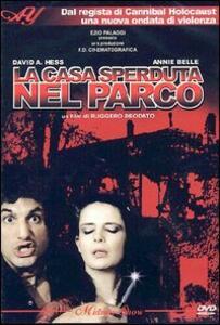 La casa sperduta nel parco di Ruggero Deodato - DVD
