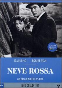 Neve rossa (2 DVD) di Nicholas Ray
