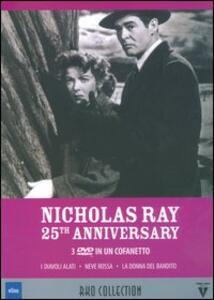 Nicholas Ray. 25th Anniversary (3 DVD) di Nicholas Ray