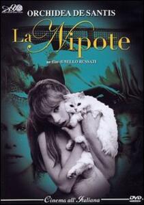 La nipote di Nello Rossati - DVD