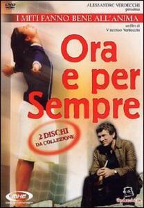 Ora e per sempre (2 DVD) di Vincenzo Verdecchi - DVD