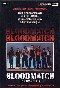 Locandina Bloodmatch. L'ultima sfida
