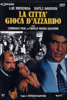 La città gioca d'azzardo (DVD) di Sergio Martino - DVD