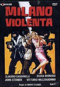 Locandina Milano violenta