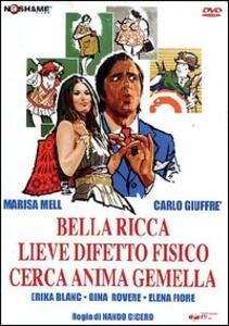 Bella ricca lieve difetto fisico cerca anima gemella di Fernando Cicero - DVD