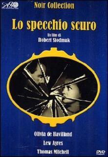 Lo specchio scuro di Robert Siodmak - DVD