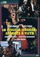 Cover Dvd DVD La polizia ordina: sparate a vista