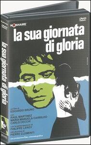 La sua giornata di gloria di Edoardo Bruno - DVD