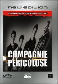 Compagnie pericolose di Brian Koppelmann,David Levien - DVD