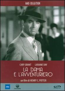 La dama e l'avventuriero di Henry C. Potter - DVD