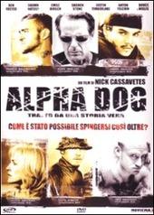Copertina  Alpha dog [DVD]
