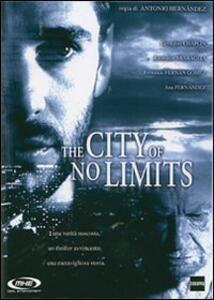 The City of No Limits di Antonio Hernández - DVD