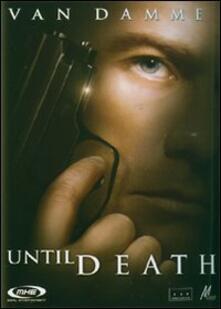 Until Death di Simon Fellows - DVD