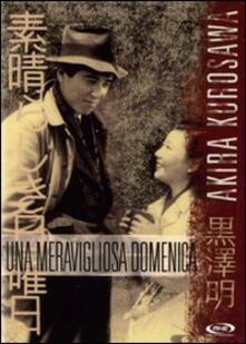 Una meravigliosa domenica di Akira Kurosawa - DVD