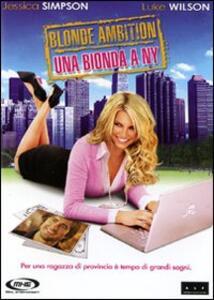 Una bionda a New York. Blonde Ambition di Scott Marshall - DVD