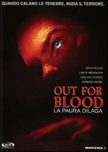 Out for Blood. La paura dilaga di Richard Brandes - DVD