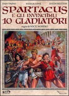 Spartacus e gli invincibili dieci gladiatori di Nick Nostro - DVD