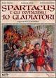 Cover Dvd DVD Gli invincibili dieci gladiatori