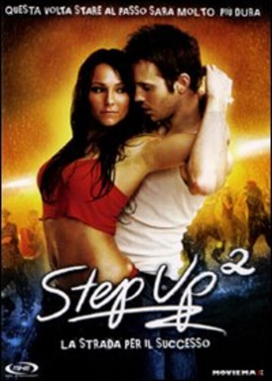 Step Up 2. La strada per il successo (1 DVD) di Jon Chu - DVD