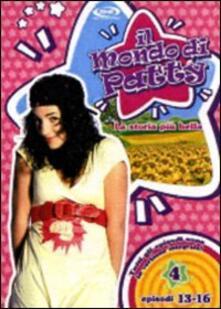Il mondo di Patty. Stagione 1. Vol. 4 di Jorge Montero - DVD