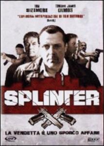 Splinter di Michael D. Olmos - DVD