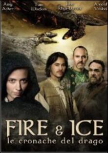 Fire & Ice. Le cronache del drago di Pitof - DVD