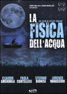 La fisica dell'acqua di Felice Farina - DVD
