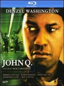 John Q di Nick Cassavetes - Blu-ray