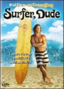 Surfer, Dude di S. R. Bindler - DVD
