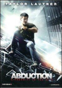 Cover Dvd Abduction. Riprenditi la tua vita (DVD)
