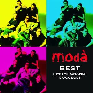 Best. I primi grandi successi - CD Audio di Modà
