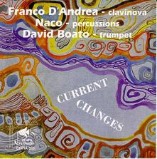 Current Change - CD Audio di Franco D'Andrea