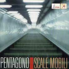 Scale mobili - CD Audio di Pentagono