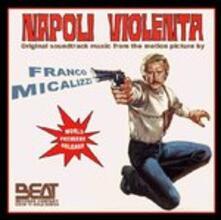 Napoli Violenta (Colonna sonora) - CD Audio di Franco Micalizzi