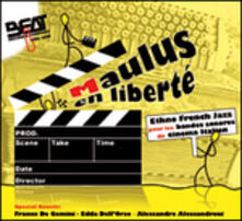 Maulus En Libertè (Colonna sonora) - CD Audio