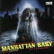 Manhattan Baby (Colonna sonora) - CD Audio di Fabio Frizzi