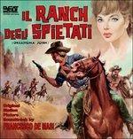 Cover CD Colonna sonora Il ranch degli spietati