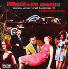 Intrigo a Los Angeles (Colonna sonora) - CD Audio di Piero Umiliani