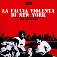 La Faccia Violenta di New York (Colonna sonora) - CD Audio di Riz Ortolani