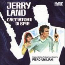 Jerry Land Cacciatore di Spie (Colonna sonora) - CD Audio di Piero Umiliani