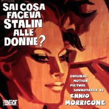 Sai Cosa Faceva Stalin Alle Donne? (Colonna Sonora) - CD Audio di Ennio Morricone