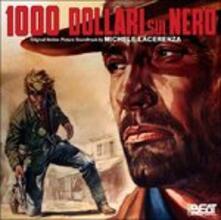 1000 Dollari Sul Nero (Colonna sonora) - CD Audio di Michele Lacerenza