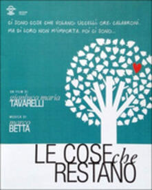 Le Cose Che Restano (Colonna sonora) - CD Audio di Marco Betta